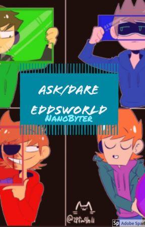 Ask/Dare Eddsworld by NanoByter