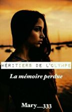 Héritiers De L'Olympe [Tome 1] by Mary__333