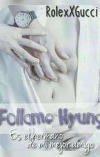 Follame, Hyung [YT] by RolexXGucci