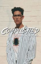Complicated | Brandon Arreaga by happilyvibes