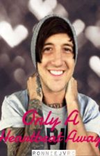 Only A Heartbeat Away (Austin Carlile Love Story) [COMPLETED] {1} by RaisedByWuuves