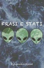 Frasi e stati by LunaxLov3good