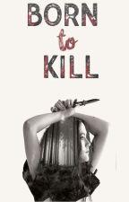 Born to Kill  Clato  by smallbutsmart