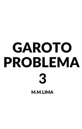 Garoto Problema Vol. 3 by MatheusMatos371