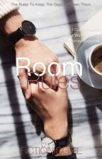 Room rules (COMPLETED!!!) by fictionicgirl
