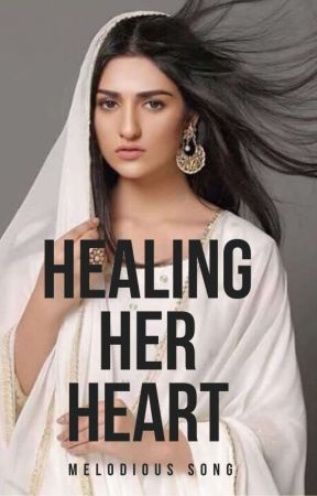 Healing Her Heart (On Hold) by -melodious_song
