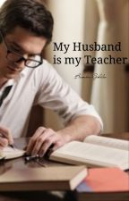 My husband Is My Teacher by BambieGoldie