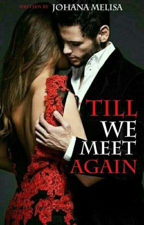 Till We Meet Again by MosaicRile