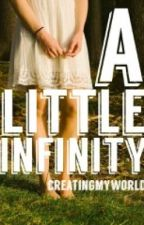 A little infinity by creatingmyworld