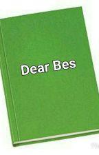 Dear Bes by xeroxanneee