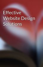 Effective Website Design Solutions by webdesignhelp41
