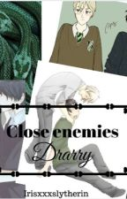 Close enemies -drarry- by irisxxxslytherin