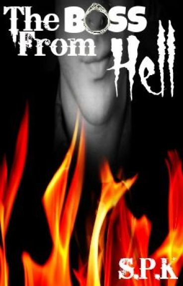 The Boss from Hell (Sample only; Available on Amazon)