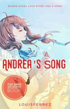 Andrea's Song by louisferrez