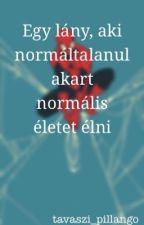 Egy lány, aki normáltalanul akart normális életet élni //Peter Parker ff.// by Lilla_chan
