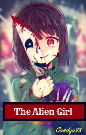 The Alien Girl [FR] by Candya93