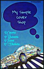 MY SIMPLE COVER SHOP [ Closed ] ✔ by mahi016