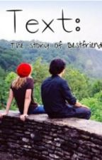Text: Story of Bestfriend by Excustion