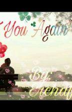 Meet You Again by echaff