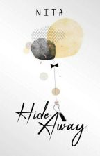 Hide Away by biggest_baloon