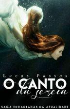 Saga Encantadas na Atualidade: O Canto da Sereia - REPOSTANDO - by Luca_Castro