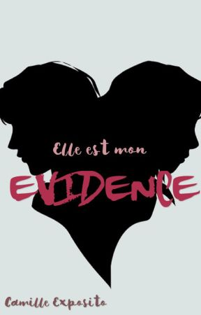 Elle est mon Evidence by CamilleExposito