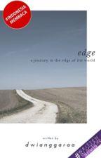 Edge by gumgumbearr
