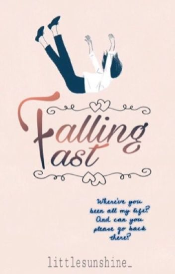 Falling Fast (very slow update)