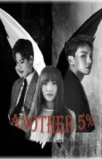 Another 5% (DanielxYujuxShownu) [Complete] by Goldenstart