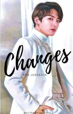 Changes [Jeon Jungkook] by Parksooly