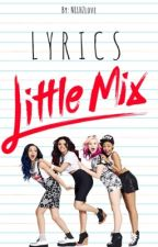 Little Mix // Lyrics by NLLHZlove