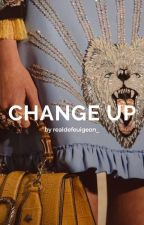 Change Up by realdefeuigeon_