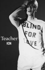 Teacher ; KDN [DISCONTINUED] by ouwyji