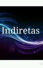 Indiretas by MalliDiana6