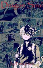 Dragon Soul   (Todoroki Shoto X Reader) by TmntUchija5