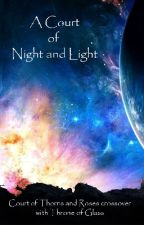 A Court of Night and Light by lindaliau