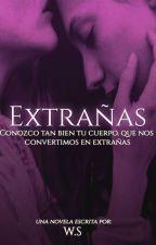 Extrañas by _WordsOfSweetness_