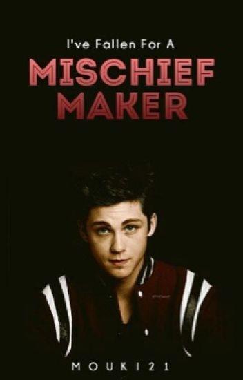 I've Fallen For A Mischief Maker (A Sex God Sequel) ~SORTING IN PROGRESS~