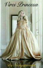 Virei Princesa!? by Niickyypereiira