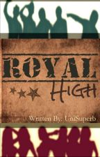 ROYAL High by NeverRow