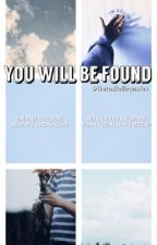 You Will Be Found ✰ Kellic  - ON HOLD by takevictothemoon