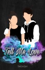 Tell me love❣️(Arsyah) by isalyulput