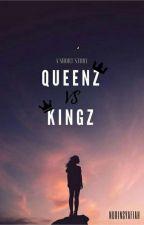 Queenz VS Kingz by nurinsyafiah