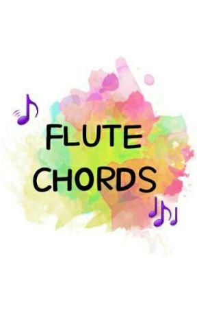 FLUTE CHORDS - CHASING PAVEMENTS - Wattpad
