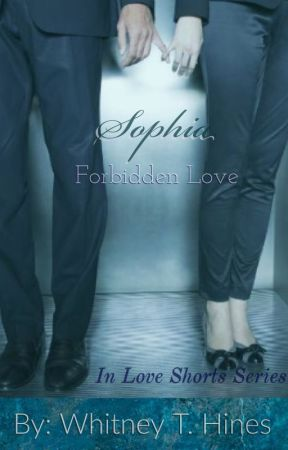 Sophia {Forbidden Love} by Whines8
