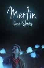 Merlin ▻ One-Shots by MerlinDevotee
