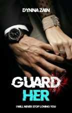 Guard Her by theAryan_