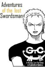 Adventures of the lost Swordsman by xxtypicalscorpianxx