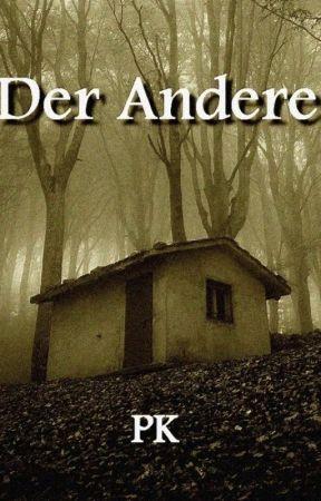 Der Andere... by Fischauge