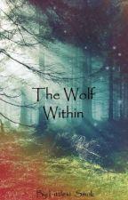 The Wolf Within: A Forsaken Novel by Littlest_Smok